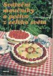 Sváteční moučníky a pečivo z celého světa - I. Hermanová
