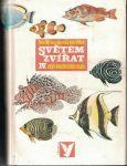 Světem zvířat IV. - Ryby, obojživelníci, plazy