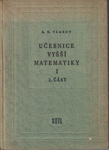 Učebnice vyšší matematiky I. - 2. část - Vlasov