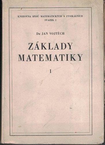 Základy matematiky I. - Dr. Jan Vojtěch
