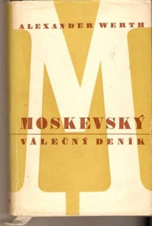 Moskevský válečný deník - A. Werth