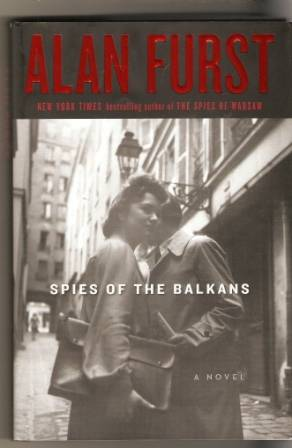 Spies of the Balkan - A. Furst