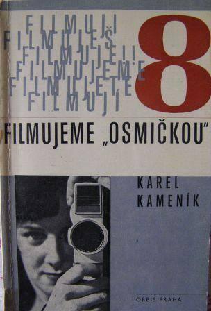 Filmujeme osmičkou - K. Kameník