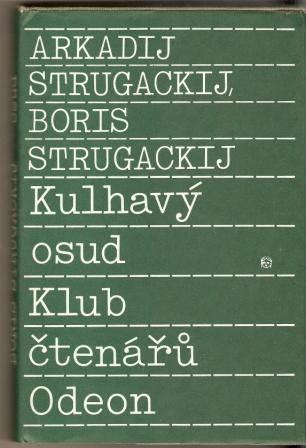 Kulhavý osud - A. a B. Strugackij