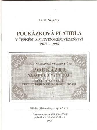 Poukázková platidla v českém a slovenském vězeňství 1967 - 1996