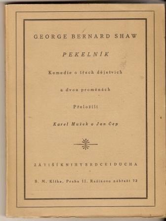 Pekelník - G. B. Shaw (komedie o třech dějstvích a dvou proměnách)