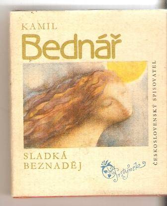 Sladká beznaděj (kolibřík) - K. Bednář, il. L. Jiřincová