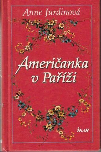 Američanka v Paříži - A. Jurdinová