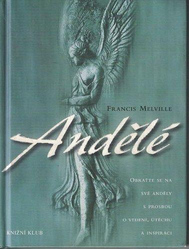 Andělé - F. Melville