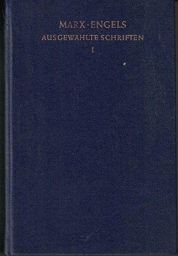 Ausgewählte Schriften I. - K. Marx, B. Engels