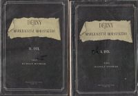 Dějiny markrabství moravského I. a II. - Rudolf Dvořák