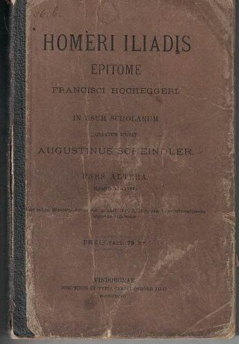 Homeri Iliadis epitome F. Hocheggeri