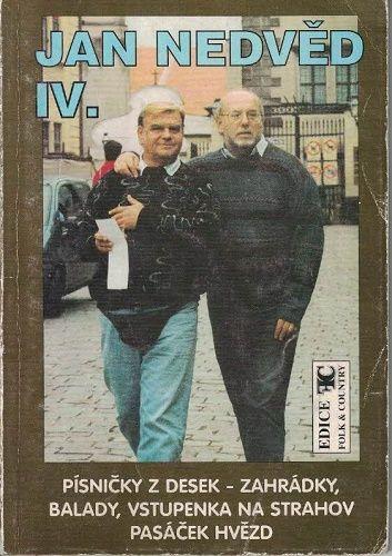 Jan Nedvěd IV. - Zahrádky, Balady, Pasáček hvězd - zpěvník