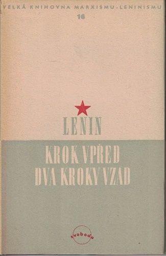 Krok vřed, dva kroky vzad - V. I. Lenin