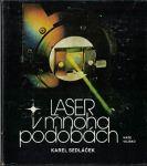 Laser v mnoha podobách - Karel Sedláček