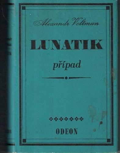 Lunatik případ - A. Veltman