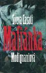 Mafiánka - S. Casati Modignaniová