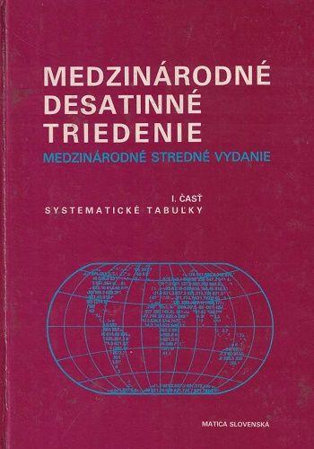 Medzinárodné desatinné triedenie I. - systematické tabulky
