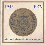 Městský národní výbor v Kolíně 1945-1975