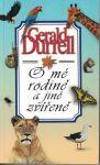 O mé rodině a jiné zvířeně - G. Durrell