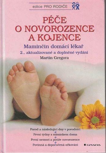 Péče o novorozence a kojence - M. Gregora