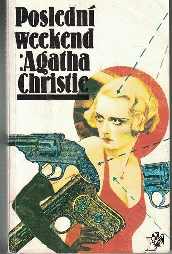 Poslední weekend - Agatha Christie