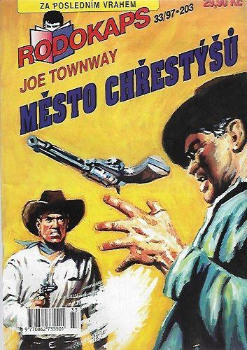 Rodokaps 203 - Město chřestýšů - Joe Townway