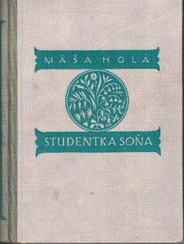 Studentka Soňa - Máša Holá