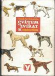 Světem zvířat III. - Domácí zvířata - Honzák, Volf, Dobroruka