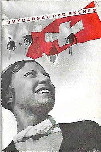 Švýcarsko pod sněhem - 1939