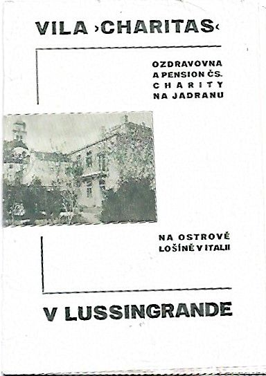 Vila Charitas Ozdravovna a pension čs. charity na Jadranu - Na ostrově Lošíně v Itálii