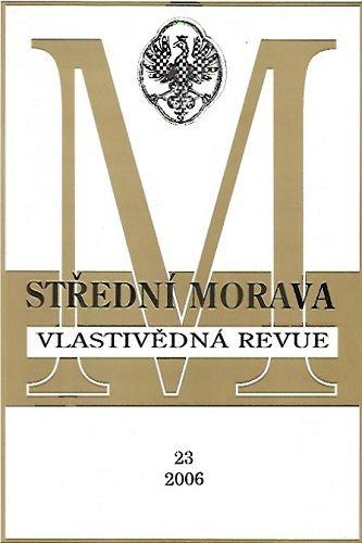 Vlastivědná revue Střední Morava 23/2006