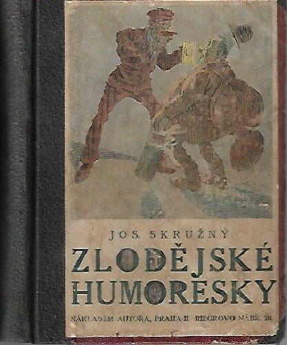 Zlodějské humoresky - J. Skružný