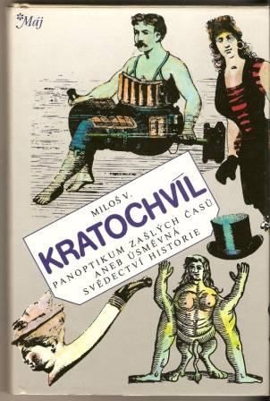 Panoptikum zašlých časů - M. V. Kratochvíl