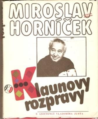 Klaunovy rozpravy - M. Horníček, V. Just