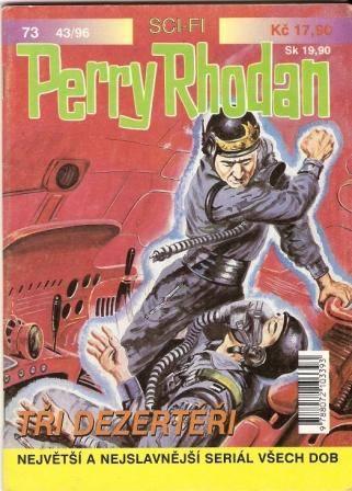 Perry Rhodan č. 73 - Tři dezertéři