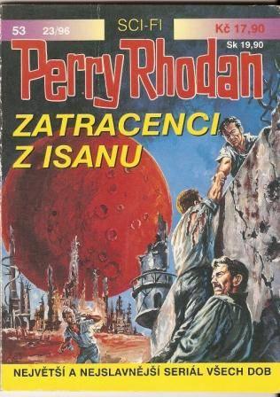 Perry Rhodan č. 53 - Zatracenci z Isanu