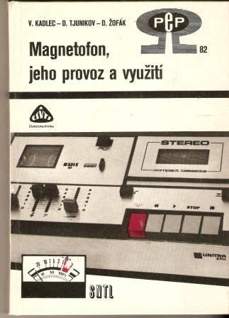 Magnetofon, jeho provoz a využití