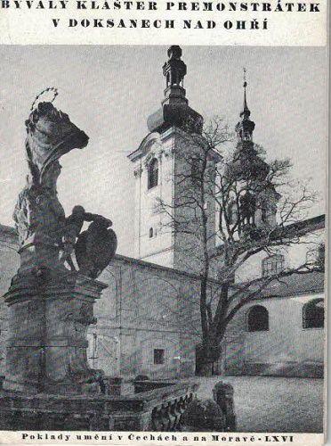 Bývalý klášter premonstrátek - Doksany nad Ohří - J. Kubíčková