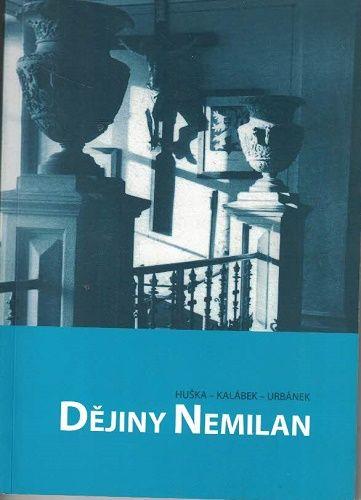 Dějiny Nemilan - Huška, Kalábek, Urbánek
