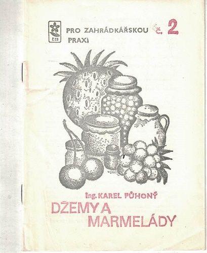 Džemy a marmelády - Karel Půhoný