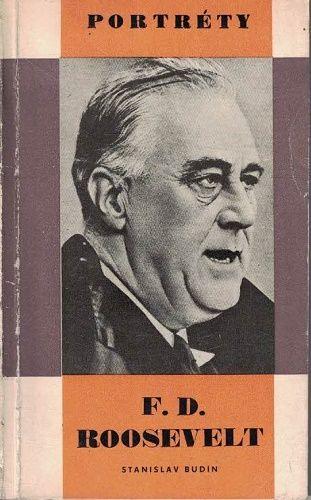 F. D. Roosevelt - S. Budín