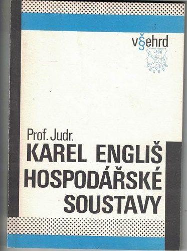 Hospodářské soustavy - Prof. Karel Engliš