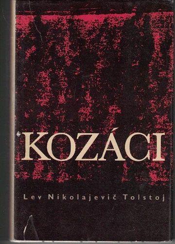 Kozáci - L. N. Tolstoj