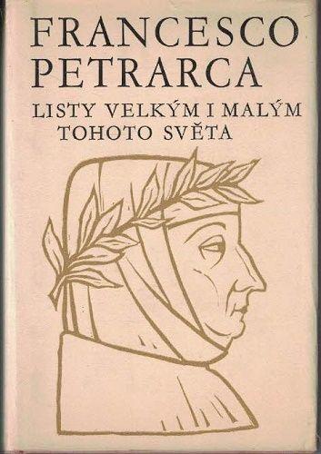 Listy velkým i malým tohoto světa - Francesco Petrarca