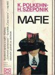 Mafie - Polkehn, Szeponik