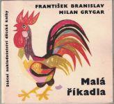 Malá říkadla - Branislav, Grygar