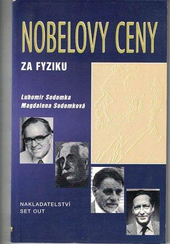 Nobelovy ceny za fyziku - Sodomka, Sodomková