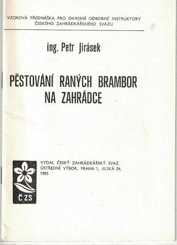 Pěstování raných brambor na zahrádce - Petr Jirásek