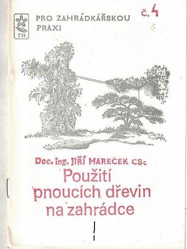 Použití pnoucích dřevin na zahrádce - J. Mareček